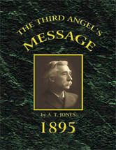 Third Angel's Message: 1895 General Conference Bulletin / Jones, Alonzo Trevier