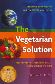 Vegetarian Solution, The / Rose, Stewart