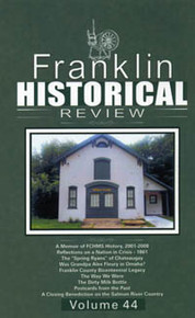 Franklin Historical Review Vol 44 PB / Franklin County Historical & Museum Society