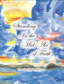 Standing In the Mid-Air of Faith / Wilson, TimEtta Pipkins