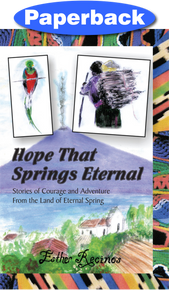 Hope That Springs Eternal / Recinos, Esther