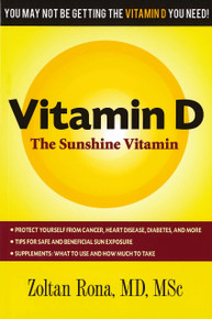 Vitamin D: The Sunshine Vitamin /  Rona, Zoltan