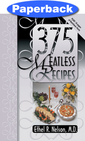 375 Meatless Recipes / Nelson, Ethel R, MD / Paperback