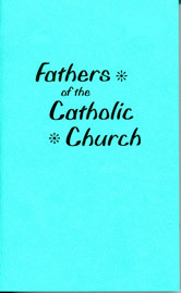 FATHERS OF THE CATHOLIC CHURCH / Waggoner, E. J.