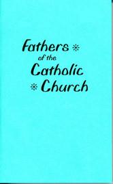 FATHERS OF THE CATHOLIC CHURCH / Waggoner, E. J.