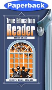 Cover of True Education Reader: 1st Grade