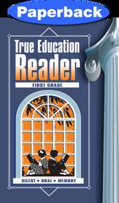 Cover of True Education Reader: 1st Grade