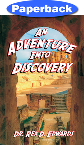 Adventure into Discovery, An / Edwards, Dr. Rex / Paperback / LSI