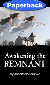 Awakening the Remnant / Mukwiri, Jonathan / Paperback / LSI