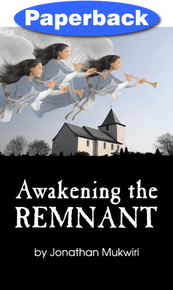 Awakening the Remnant / Mukwiri, Jonathan / LSI
