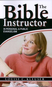 Bible Instructor, The / Kleuser, Louise C / Paperback / LSI