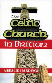 Celtic Church in Britain / Hardinge, Leslie, PhD / Paperback / LSI