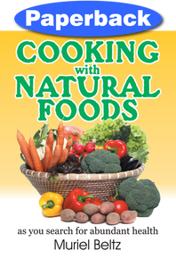 Cooking with Natural Foods #1 / Beltz, Muriel / Paperback / LSI