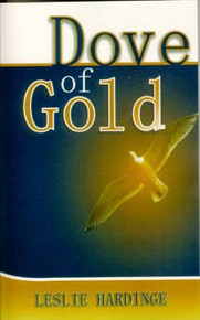 Dove of Gold / Hardinge, Leslie, PhD / LSI