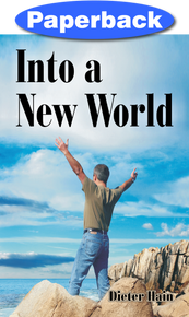 Into a New World / Hain, Dieter / Paperback / LSI