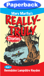 Really Truly Stories #1/9 / Hayden, Gwendolen Lampshire / Paperback / LSI