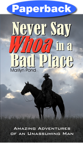 Never Say Whoa in a Bad Place / 	Pond, Marilyn / LSI