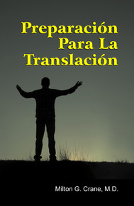 Preparation for Translation (Spanish) / Crane, Milton G, MD / LSI