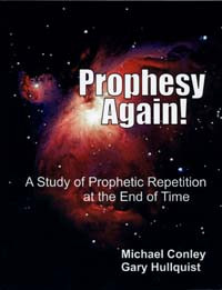 Prophesy Again! / Hullquist, C Gary, MD; Conley, Michael / LSI