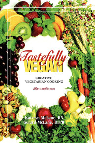Tastefully Vegan: Creative Vegetarian Cooking  / McLane, Gerard & Kathryn / Hardback / LSI