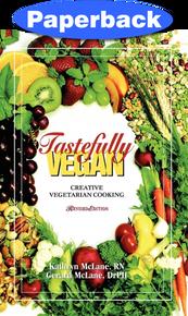 Tastefully Vegan: Creative Vegetarian Cooking  / McLane, Gerard & Kathryn / Paperback/ LSI