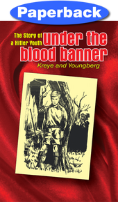 Under the Blood Banner / Youngberg, Norma R; Kreye, Eric / Paperback / LSI