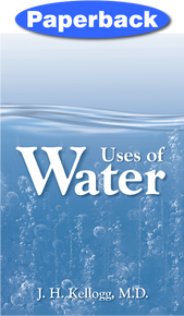 Uses of Water / Kellogg, John Harvey, MD / LSI