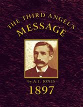 Third Angel's Message: 1897 General Conference Bulletin / Jones, Alonzo Trevier