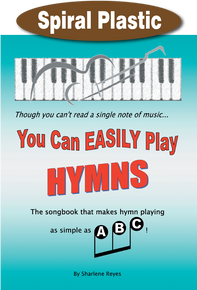 You Can Easily Play Hymns / Reyes, Sharlene / Spiral Plastic