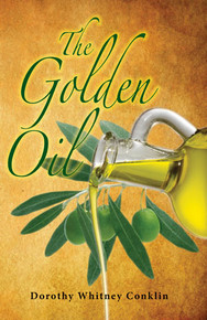 Golden Oil, The / Conklin, Dorothy