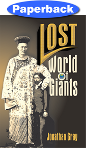 Lost World of Giants / Gray, Jonathan / Paperback / LSI