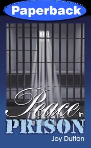 Peace in Prison / Dutton, Joy / Paperback