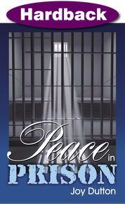 Peace in Prison / Dutton, Joy / Hardback