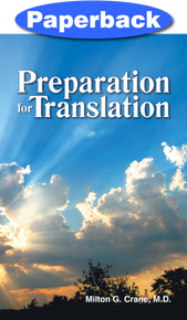 Preparation for Translation / Crane, Milton G, MD / LSI