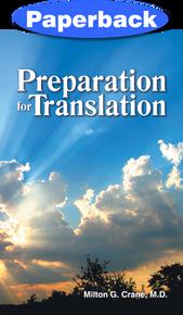 Preparation for Translation / Crane, Milton G, MD / LSI