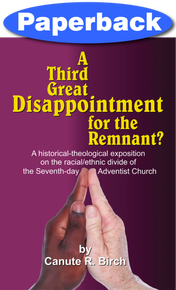 Third Great Disappointment for the Remnant, A / Birch, Canute / Paperback
