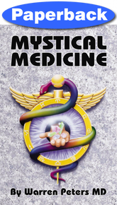 Mystical Medicine / Peters, Warren / Paperback / LSI
