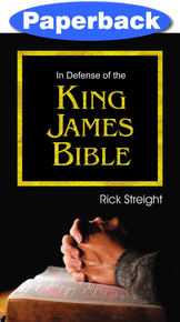 In Defense of the King James Bible / Streight, Rick / Paperback / LSI