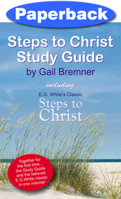 Steps to Christ Study Guide with Steps to Christ / Bremner, Gail / Paperback / LSI