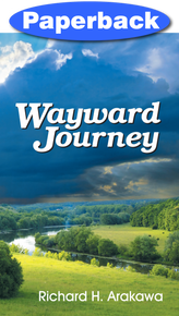Wayward Journey / Arakawa, Richard / Paperback