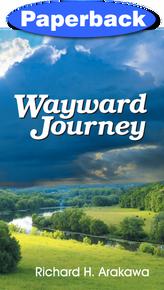 Wayward Journey / Arakawa, Richard / Paperback
