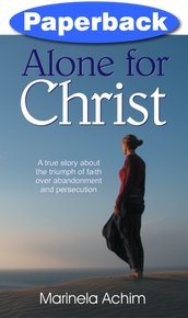 Alone for Christ / Achim, Marinela / Paperback / LSI