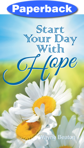 Start Your Day With Hope / Beaton, Wayne / Paperback / LSI