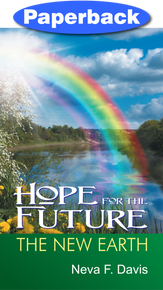 Hope for the Future: The New Earth / Davis, Neva / Paperback