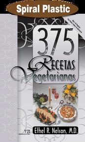 375 Recetas Vegetarianas / Nelson, Ethel R, MD / Spiral Plastic