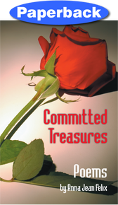 Committed Treasures / Felix, Anna Jean / Paperback / LSI