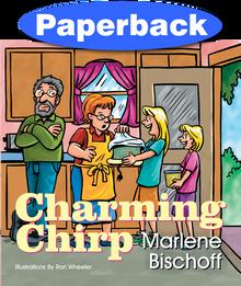 Charming Chirp /  Bischoff, Marlene / Paperback