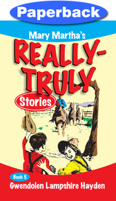 Really Truly Stories #5/9 / Hayden, Gwendolen Lampshire / Paperback / LSI