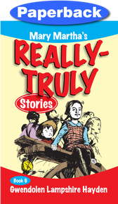Really Truly Stories #6/9 / Hayden, Gwendolen Lampshire / Paperback / LSI