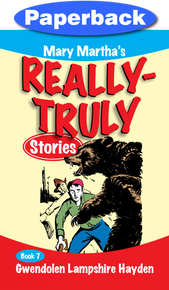 Really Truly Stories #7/9 / Hayden, Gwendolen Lampshire / Paperback / LSI